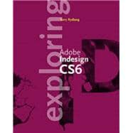 Exploring Adobe InDesign Creative Cloud Update (with CourseMate Printed Access Card)