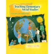 Teaching Elementary Social Studies : Principles and Applications