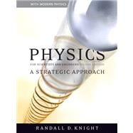 Physics for Scientists and Engineers : A Strategic Approach, Vol 1-3 (Chs 1-25) with MasteringPhysicsreg; Value Pack
