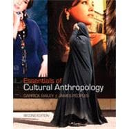 Essentials of Cultural Anthropology, 2nd Edition