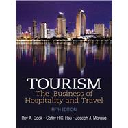 Tourism The Business of Hospitality and Travel