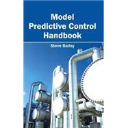 Model Predictive Control Handbook 9781632403537R