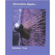 Intermediate Algebra (with CD-ROM, Study Smart, and InfoTrac)