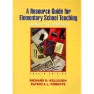 Resource Guide for Elementary School Teaching : A Planning for Competence