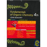 Fundamentals of Organic Chemisrty With Infotrac
