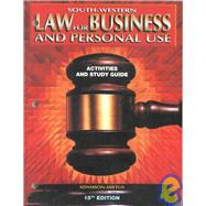 Law for Business and Personal Use: Activities and Study Guide
