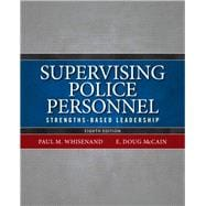 Supervising Police Personnel Strengths-Based Leadership
