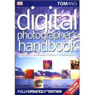 Digital Photographer's Handbook Third Edition