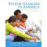 Ethnic Families in America Patterns and Variations Plus MySearchLab with eText -- Access Card Package