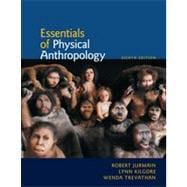 Essentials of Physical Anthropology, 8th Edition