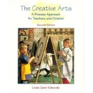 The Creative Arts: A Process Approach for Teachers and Children