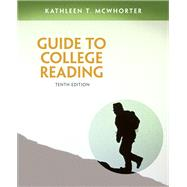 Guide to College Reading Plus NEW MyReadingLab with Pearson eText -- Access Card