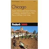 Chicago 2000 : Expert Advice and Smart Choices, Completely Updated Every Year, Plus a Full-Size Color Map