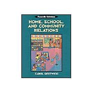 Home, School & Community Relations A Guide to Working with Families