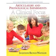 Articulatory and Phonological Impairments A Clinical Focus