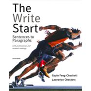 The Write Start: Sentences to Paragraphs with Professional and Student Readings, 4th Edition