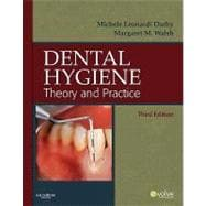 Dental Hygiene: Theory and Practice