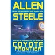 Coyote Frontier : A Novel of Interstellar Exploration
