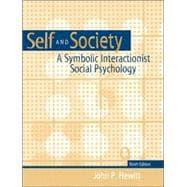 Self and  Society: A Symbolic Interactionist Social Psychology