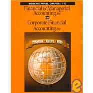 Financial and Managerial Accounting or Corporate Financial Accounting : Working Papers
