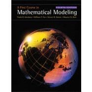 A First Course in Mathematical Modeling, 4th Edition