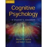 Cognitive Psychology: A Student's Handbook: A Student's Handbook 5th Edition