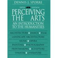 Perceiving the Arts: An Introduction to the Humanities