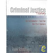 Criminal Justice Today: An Introductory Text for the Twenty-First Century With Access Code