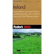 Ireland 2000 : Expert Advice and Smart Choices, Completely Updated Every Year, Plus a Full Size Color Map