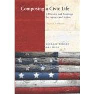 Composing a Civic Life A Rhetoric and Readings for Inquiry and Action