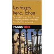 Las Vegas, Reno, Tahoe 2000 : Expert Advice and Smart Choices, Completely Updated Every Year, Plus a Full Size Color Map