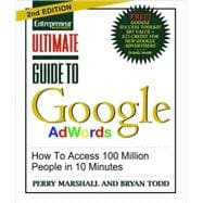 Ultimate Guide to Google Ad Words : How to Access 100 Million People in 10 Minutes