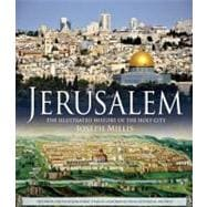 Jerusalem The Illustrated History of the Holy City