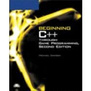 Beginning C++ Through Game Programming, Second Edition
