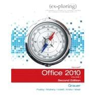 Exploring Microsoft Office 2010, Volume 1