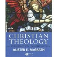 Christian Theology: An Introduction, 4th Edition