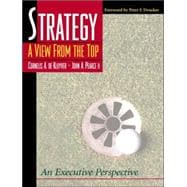 Strategy : A View from the Top