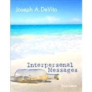 Interpersonal Messages Plus NEW MyCommunicationLab with eText -- Access Card Package