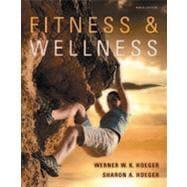 Fitness and Wellness, 9th Edition