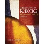 Introduction to Robotics : Mechanics and Control