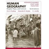 Human Geography: People, Place, and Culture, AP Study Guide, 9th  Edition
