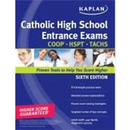 Kaplan Catholic High School Entrance Exams COOP * HSPT * TACHS