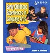 Early Childhood Experiences in Language Arts : Emerging Literacy
