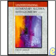 Understanding Elementary algebra With Geometry (5th Ed)