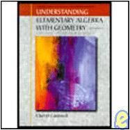 Understanding Elementary algebra With Geometry (5th Ed)