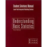 Student Solutions Manual to Accompany Understanding Basic Statistics Third Edition