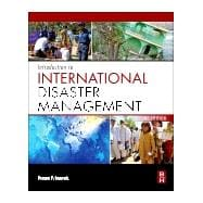 Introduction to International Disaster Management 9780128103623R