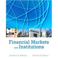 Financial Markets and Institutions, 8/e