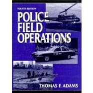 Police Field operations (4th Ed)