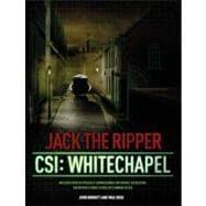 Jack the Ripper CSI: Whitechapel